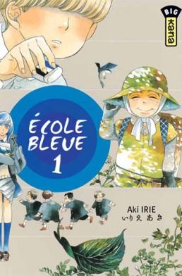 ecole-bleue-tome-1