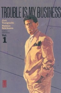 trouble-is-my-business-tome-1